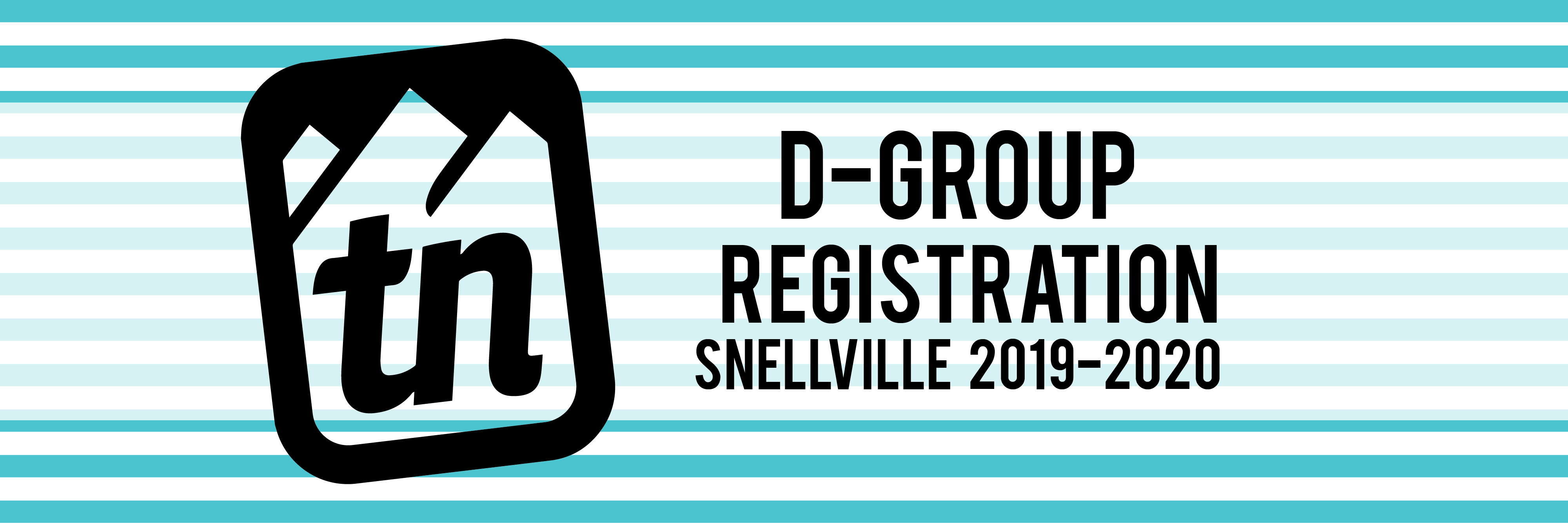 SNELLVILLE: TrueNorth D-Group Registration 2019-20